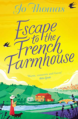 Escape To The French Farmhouse Cover